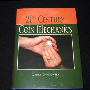 21st Century Coin Mechanics by Larry Barnowsky