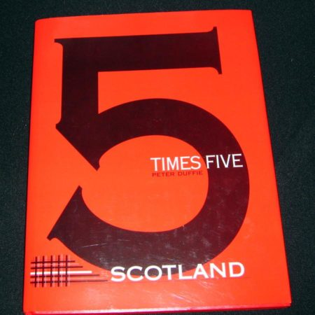 5 Times Five Scotland by Peter Duffie