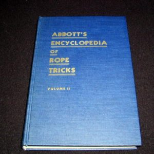 Abbott's Encyclopedia of Rope Tricks Vol. 2 by Stewart James