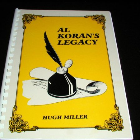 Al Koran's Legacy by Hugh Miller