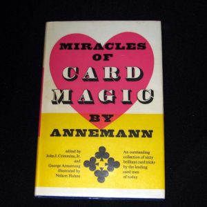 Miracles of Card Magic by Ted Annemann