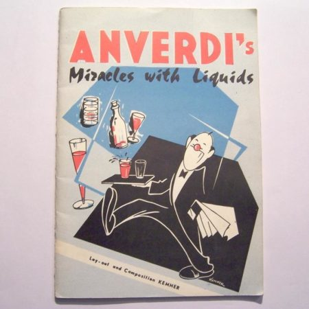 Anverdi's Miracles with Liquids by Anverdi