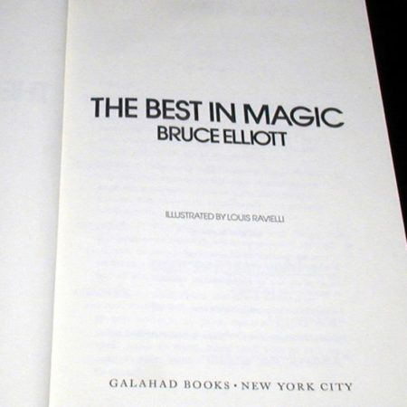 Best In Magic, The by Bruce Elliott