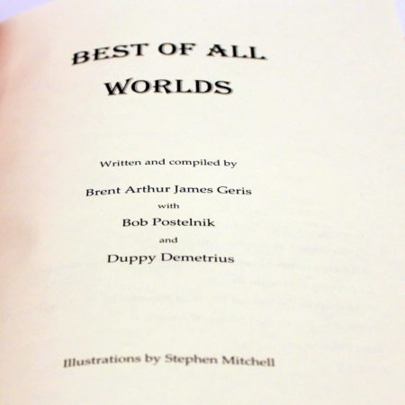 Best of All Worlds by Brent Geris, Bob Postelnik, Duppy Demetrius