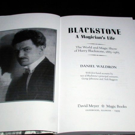 Blackstone - A Magician's Life by Daniel Waldron