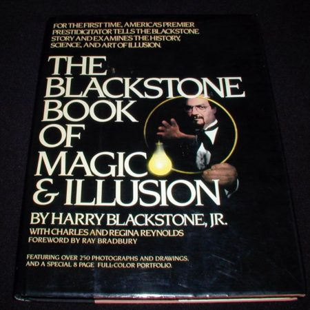 Blackstone Book of Magic & Illusion, The by Harry Blackstone Jr.