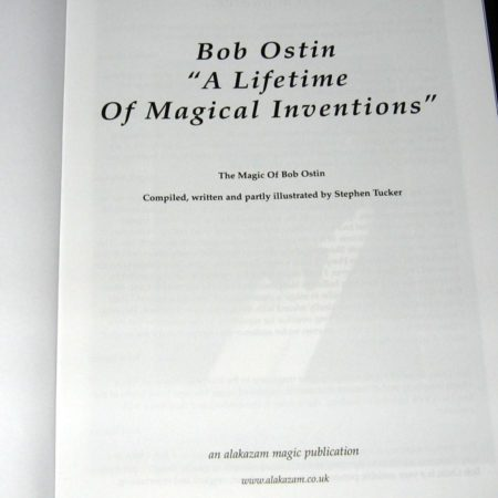 Bob Ostin - A Liftime of Magical Inventions by Stephen Tucker
