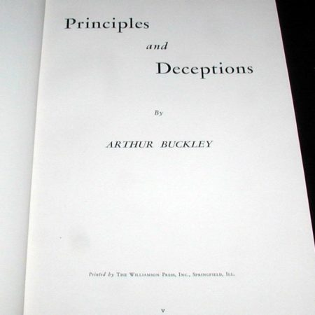 Principles and Deceptions by Arthur Buckley