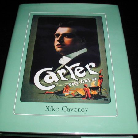Carter The Great by Mike Caveney
