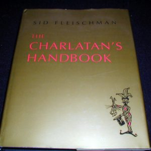 Charlatan's Handbook, The by Sid Fleischman