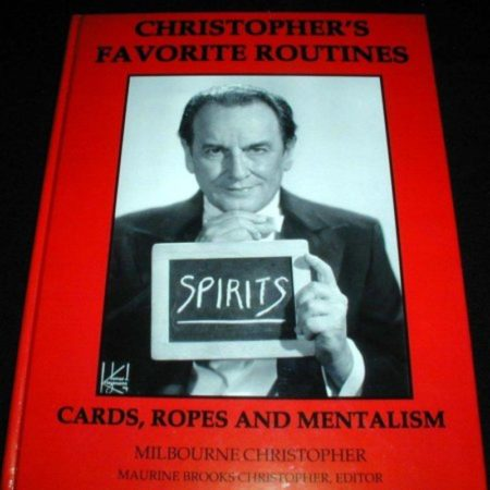 Christopher's Favorite Routines by Milbourne Christopher