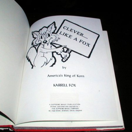Clever Like a Fox by Karrell Fox