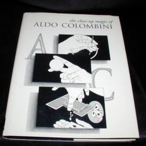 Close-up Magic of Aldo Colombini by Aldo Colombini