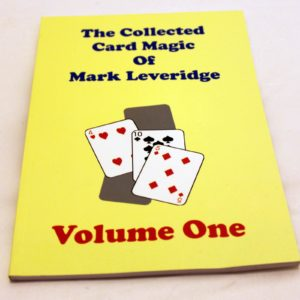 Collected Card Magic of Mark Leveridge Vol. 1 by Mark Leveridge