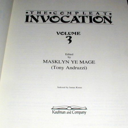 Compleat Invocation, The, Vol. 3 by Tony Andruzzi