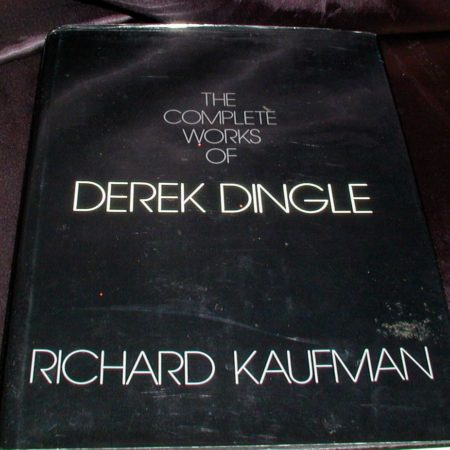 Complete Works of Derek Dingle, The by Richard Kaufman