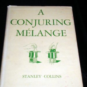 A Conjuring Melange by Stanley Collins
