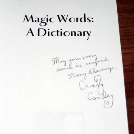 Magic Words: A Dictionary by Craig Conley