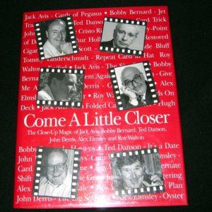 Come A Little Closer - New Edition by John Derris