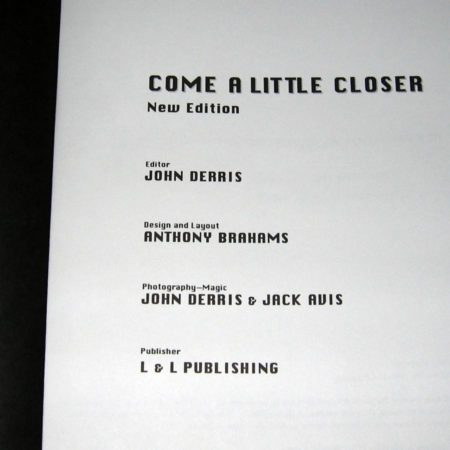 Come A Little Closer - New Edition by John Derris