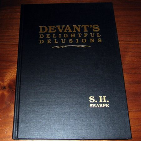 Devant's Delightful Delusions by S.H. Sharpe