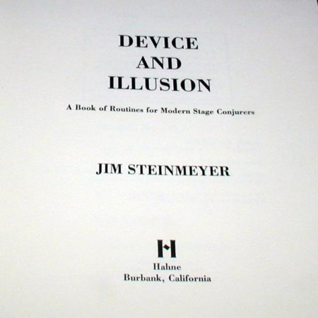 Device and Illusion by Jim Steinmeyer