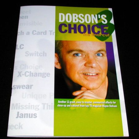 Dobson's Choice - The Final Cut by Stephen Tucker, Wayne Dobson