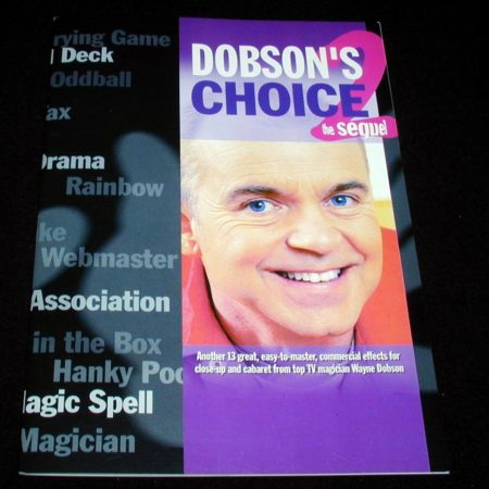 Dobson's Choice - The Sequel by Stephen Tucker, Wayne Dobson