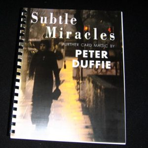 Subtle Miracles by Peter Duffie