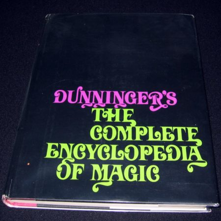 Dunninger's Complete Encyclopedia of Magic by Joseph Dunninger