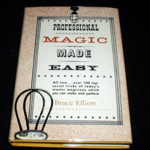 Professional Magic Made Easy by Bruce Elliott