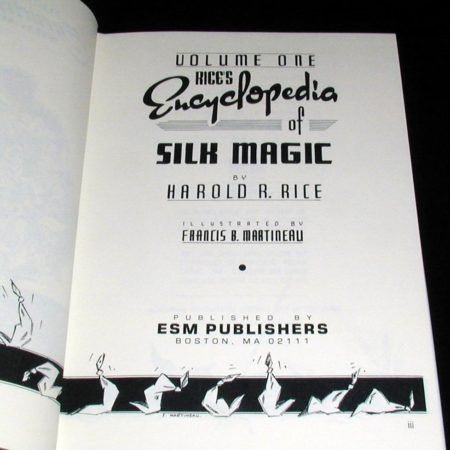 Encyclopedia of Silk Magic -Vol. 1 by Harold Rice