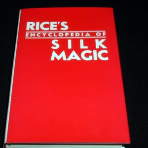Encyclopedia of Silk Magic -Vol. 2 by Harold Rice