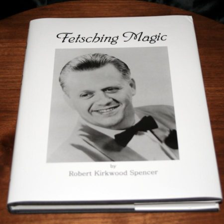 Fetsching Magic by Robert Kirkwood Spencer