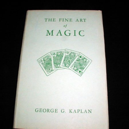 Fine Art of Magic by George G. Kaplan