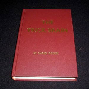 Trick Brain, The by Dariel Fitzkee