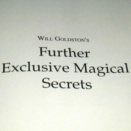 Further Exclusive Magical Secrets by Will Goldston
