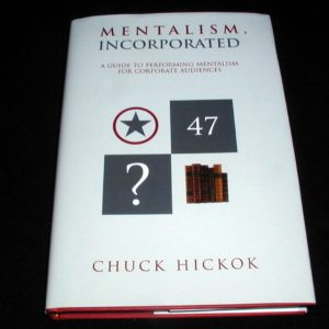Mentalism Incorporated by Chuck Hickok
