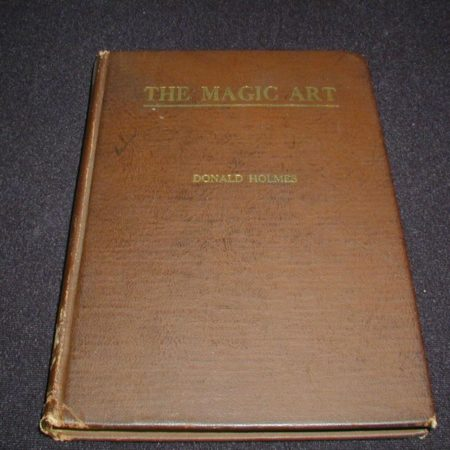 Magic Art, The by Donald Holmes