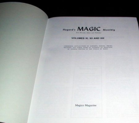 Hugard's Magic Monthly - Vols. 11-13 by Jean Hugard