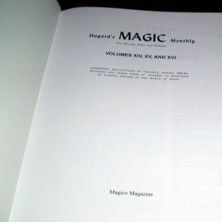 Hugard's Magic Monthly - Vols. 14-16 by Jean Hugard