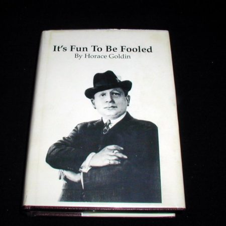 It's Fun To Be Fooled by Horace Goldin