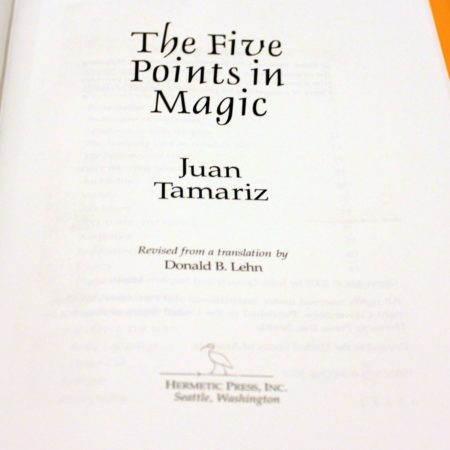 The Five Points in Magic by Juan Tamariz