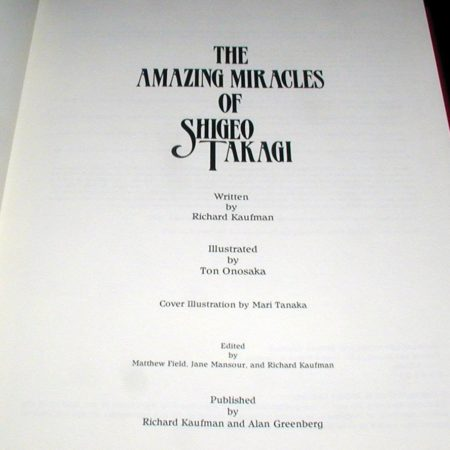 Amazing Miracles of Shigeo Takagi, The by Richard Kaufman