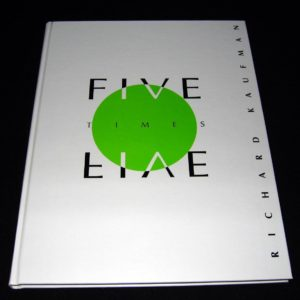 Five Times Five by Richard Kaufman