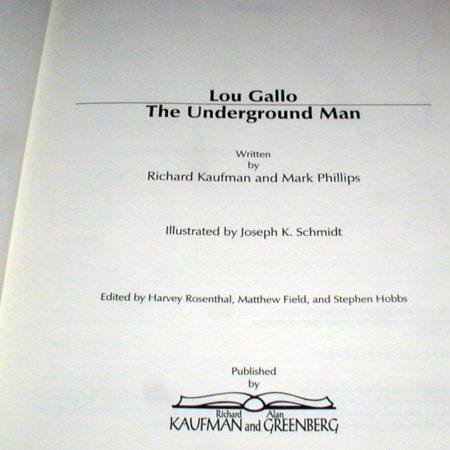 Lou Gallo - The Underground Man by Richard Kaufman, Mark Phillips