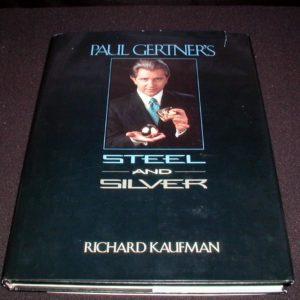 Paul Gertner's Steel and Silver by Richard Kaufman