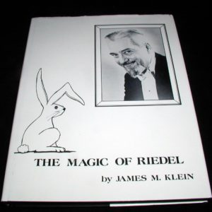 Magic of Riedel, The by James M. Klein