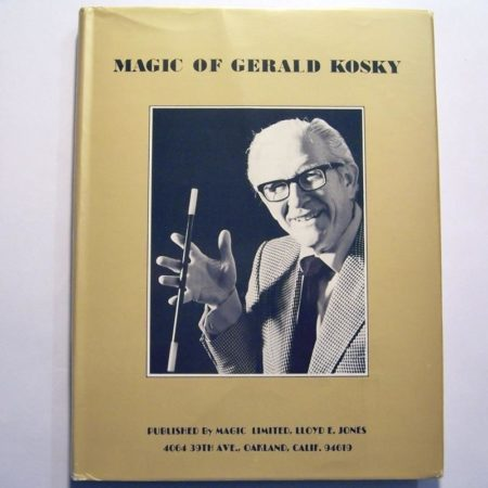 Magic of Gerald Kosky, The by Gerald Kosky