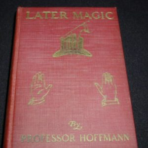 Later Magic by Professor Hoffmann